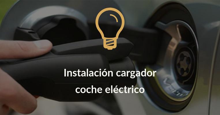 instalacion cargador coche electrico